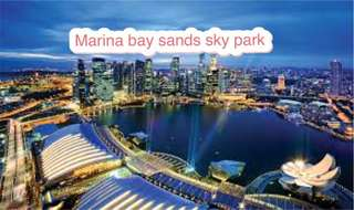 Marina bay sands sky Marina bay sands sky park Marina bay sands sky park