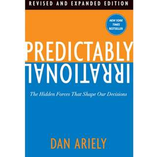 Predictably Irrational: The Hidden Forces That Shape Our Decisions-ebook