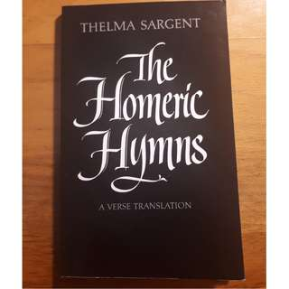 The Homeric Hymns by Thelma Sargent