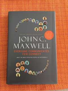 Everyone Communicates Few Connects by John C Maxwell