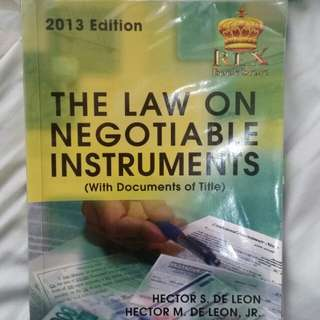 Law on Negotiable Instruments 2013 edition by Hector Deleon