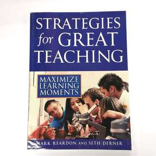 Strategies For Great Teaching: Maximise Learning Moments (paperback)