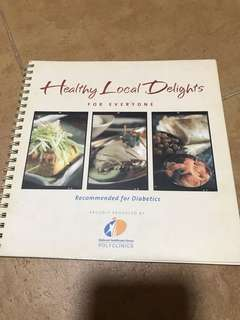 Healthy Local Delights Cook Book / Recipe Book (recommended for diabetics)