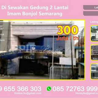 Gedung 2LT Disewakan/ Jual Strategis Imam Bonjol Semarang