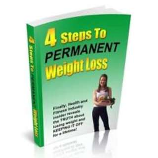4 Steps To Permanent Weight Loss (45 Page Full Colored eBook)