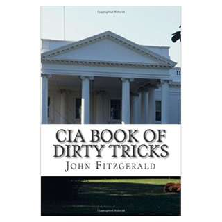 CIA Book of Dirty Tricks (119 Page Mega eBook)
