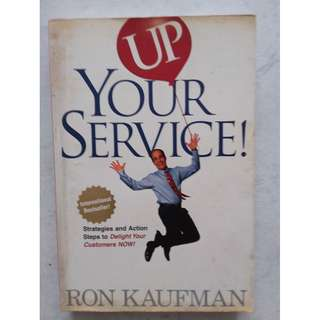 Up Your Service book by Ron Kaufman