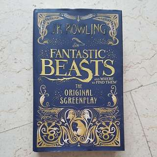 Fantastic Beasts (The Original Screenplay) By JK Rowling
