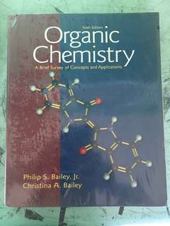 Organic Chemistry (Bailey and Bailey)