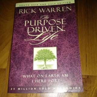 The Purpose Driven Life -What on earth am i here for?