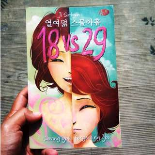 18 vs 29, Loving You, Forgetting You (novel bekas, ori)