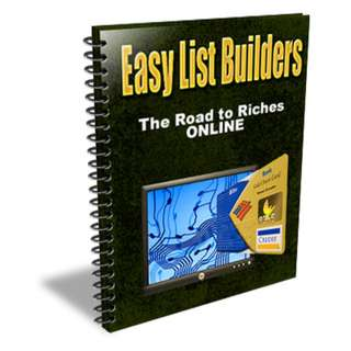 Easy List Builders: The Road To Riches Online eBook