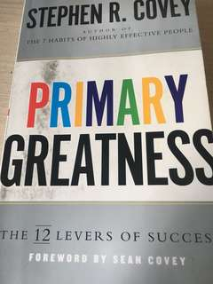 Stephen Covey, Primary Greatness
