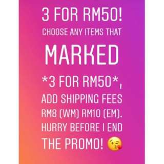3 FOR RM50!
