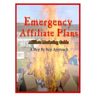 Emergency Affiliate Plans: Affiliate Marketing Guide eBook