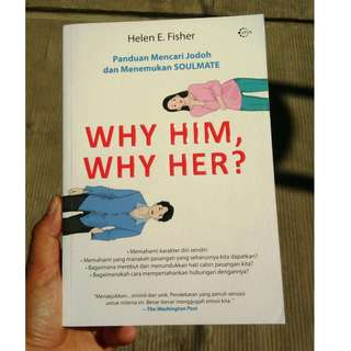 Why Him, Why Her? (buku bekas, ori)