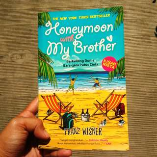 Honeymoon with my Brother (novel petualangan, novel bekas, ori)