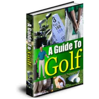 A Guide To Golf eBook