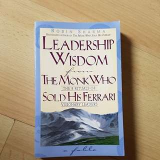Leadership wisdom - The monk who sold his Ferrari