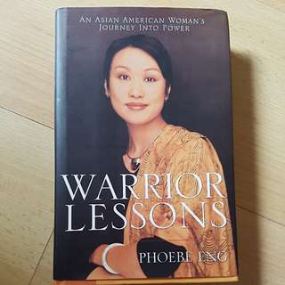 Warrior Lessons by Phoebe Ang