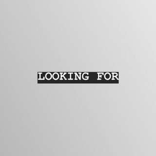 ISO | LF | LOOKING FOR