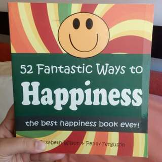 52 Fantastic Ways to Happiness