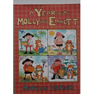 Children's Book : A Year With Molly & Emmett