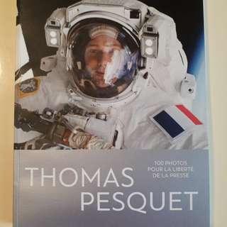 Thomas Pesquet (French). 100 photos pour la liberte de la presse.