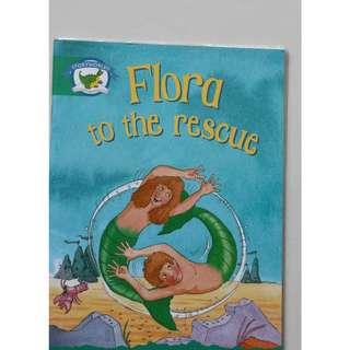 Children's Book : Flora to the rescue