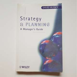 STRATEGY & PLANNING -  A MANAGER'S GUIDE