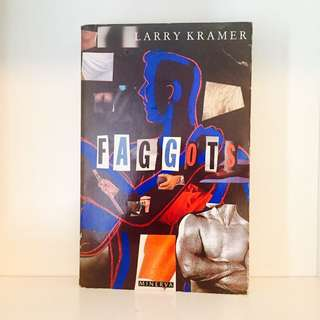 Faggots by Larry Kramer
