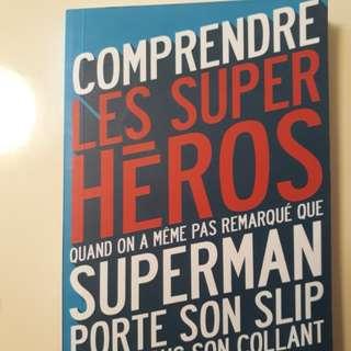 Comprendre les super heros (French)