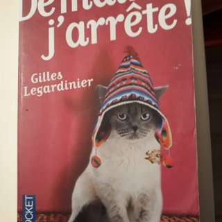 Demain j'arretes - Gilles Legardinier (French)