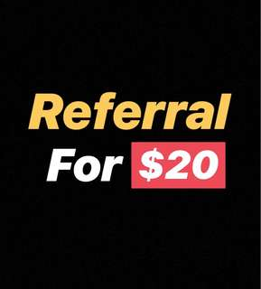 FREE $20 FOR REFERRING ANYBODY TO US