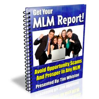 Get Your MLM Report: Avoid Opportunity Scams And Prosper In Any MLM eBook