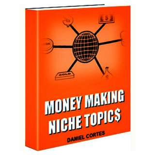 Money Making Niche Topics eBook