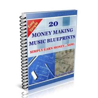 20 Money Making Music Blueprints (87 Page Mega Full Colored eBook)