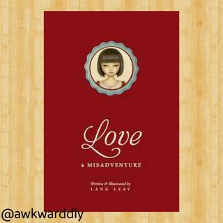 FREE! Love and Misadvtenture by Lang Leav