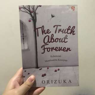 The truth about forever by Orizuka