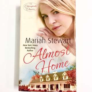 Almost Home by Mariah Stewart (romance book)