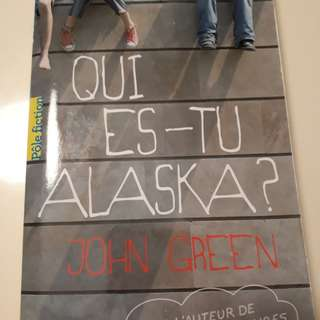 Qui es tu Alaska? John Green (French)