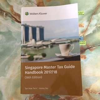 Singapore Master Tax Guide Handbook 2017/18 (36th Edition)