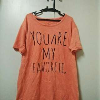 You are my Favorite Tshirt