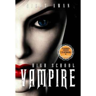 HIGH SCHOOL VAMPIRE - NIGHT AWAN