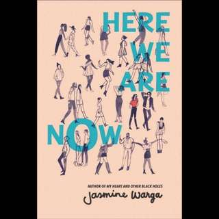 Here We Are Now - Jasmine Warga
