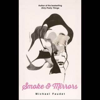 Smoke and Mirrors - Michael Faudet