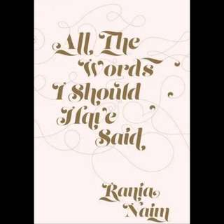 All the Words I Should Have Said - Rania Naim