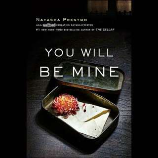You Will Be Mine - Natasha Preston