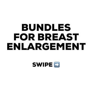 👙 BREAST ENLARGEMENT PRODUCT BUNDLES 👙