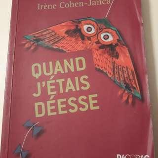 Quand j'etais deese - Irene Cohen Janca (French)